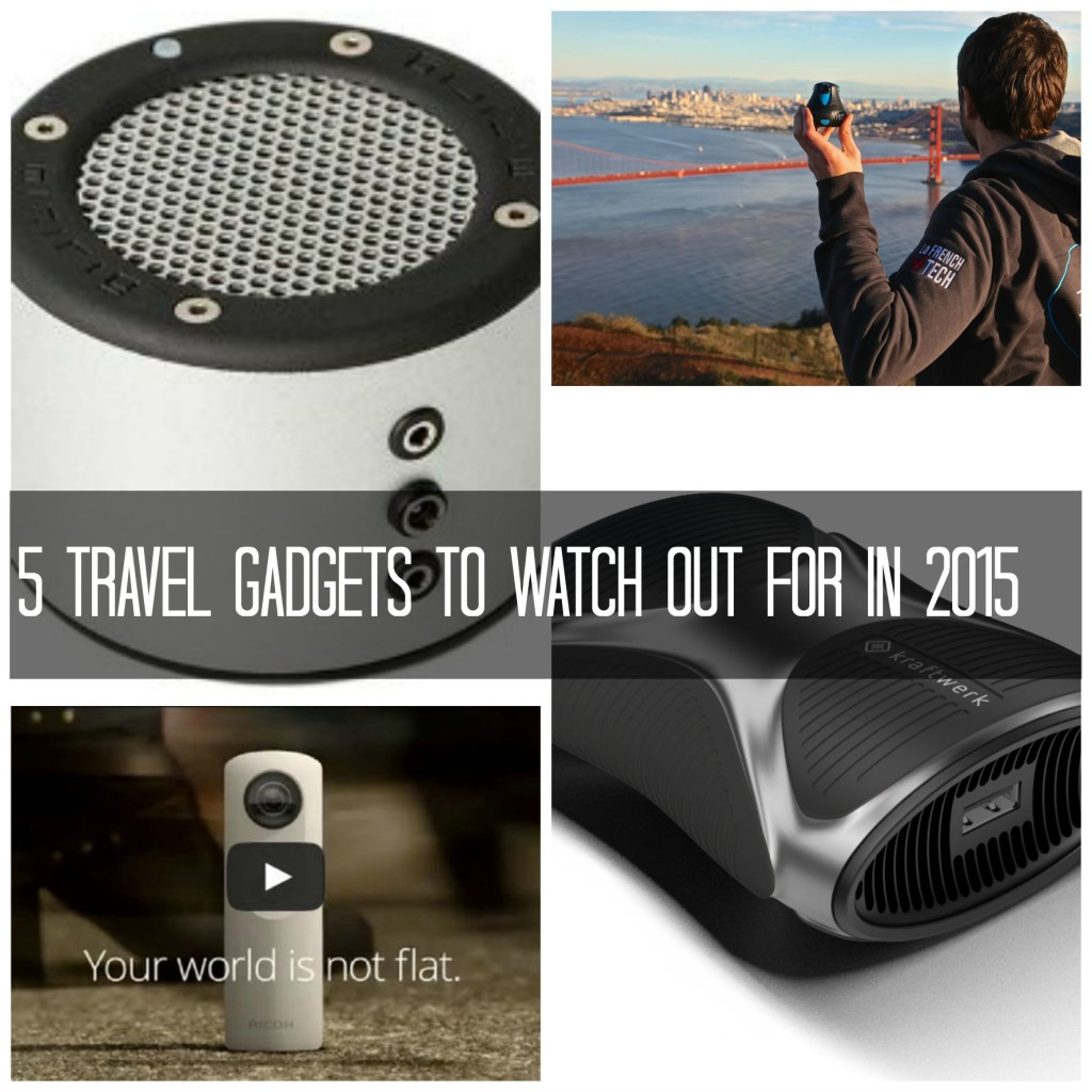 Travel Gadgets to watch out for