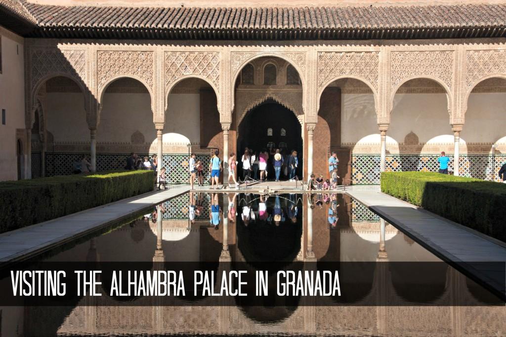 Visiting the Alhambra Palace Granada Spain
