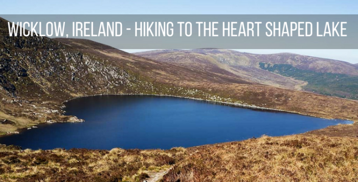 IRELAND- HIKING TO THE HEART SHAPED LAKE IN WICKLOW,