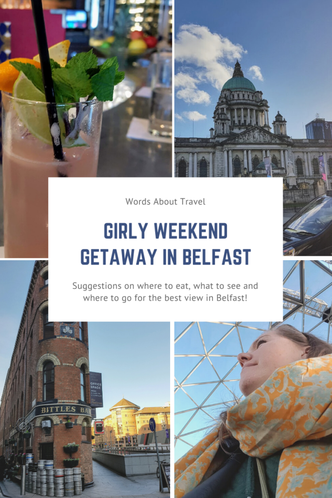 Girly Weekend Getaway in Belfast